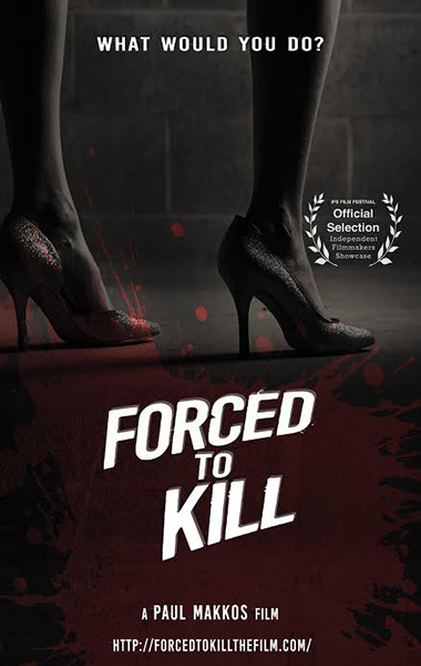 'Forced To Kill' A Mob Story by Paul Makkos