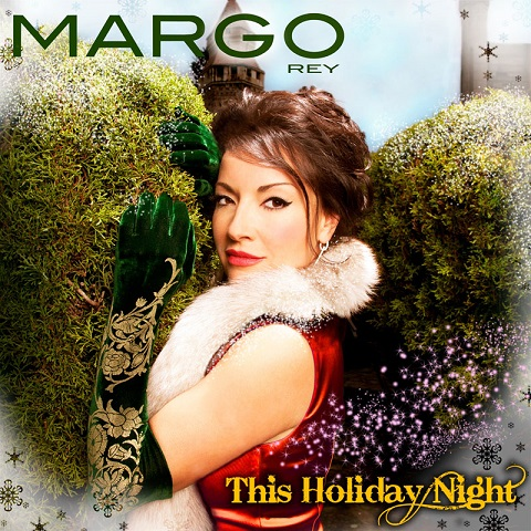 Renowned Singer-Songwriter, Margo Rey Re-Releases Her Billboard Charting 'This Holiday Night' EP!